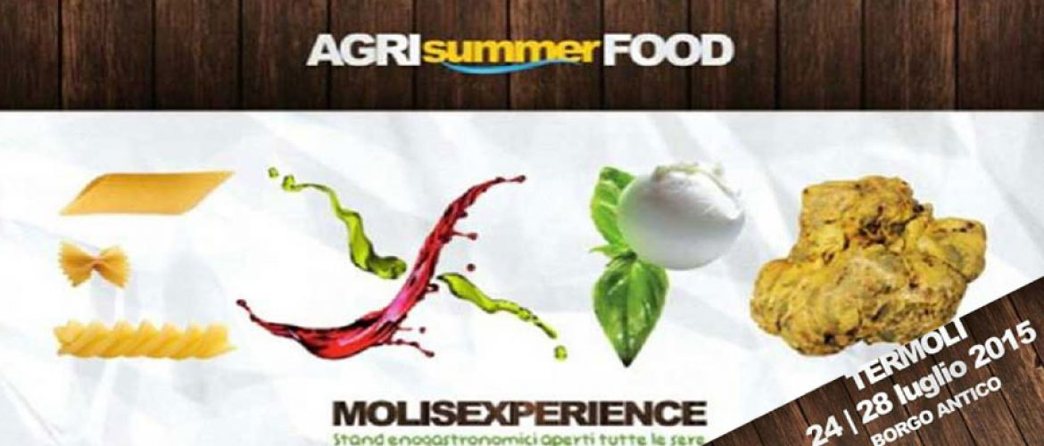 Appuntamento ad Agri Summer Food Molisexperience