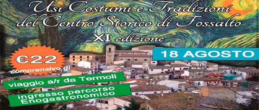 Usi costumi e tradizioni del centro storico di Fossalto